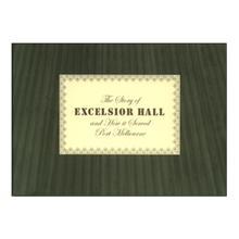 The Story of Excelsior Hall and how it served Port Melbourne by Pat Grainger.