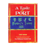 A Taste of Port by Terry Keenan