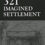 321 Imagined Settlement by Ray Jelley
